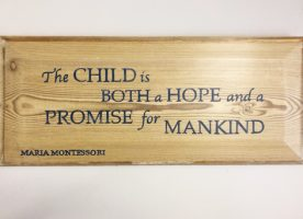 The child is both a hope and a promise for mankind